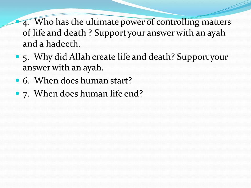 4. Who has the ultimate power of controlling matters of life and death