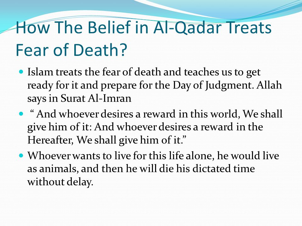 How The Belief in Al-Qadar Treats Fear of Death
