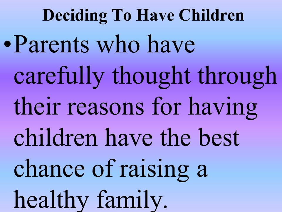 Deciding To Have Children
