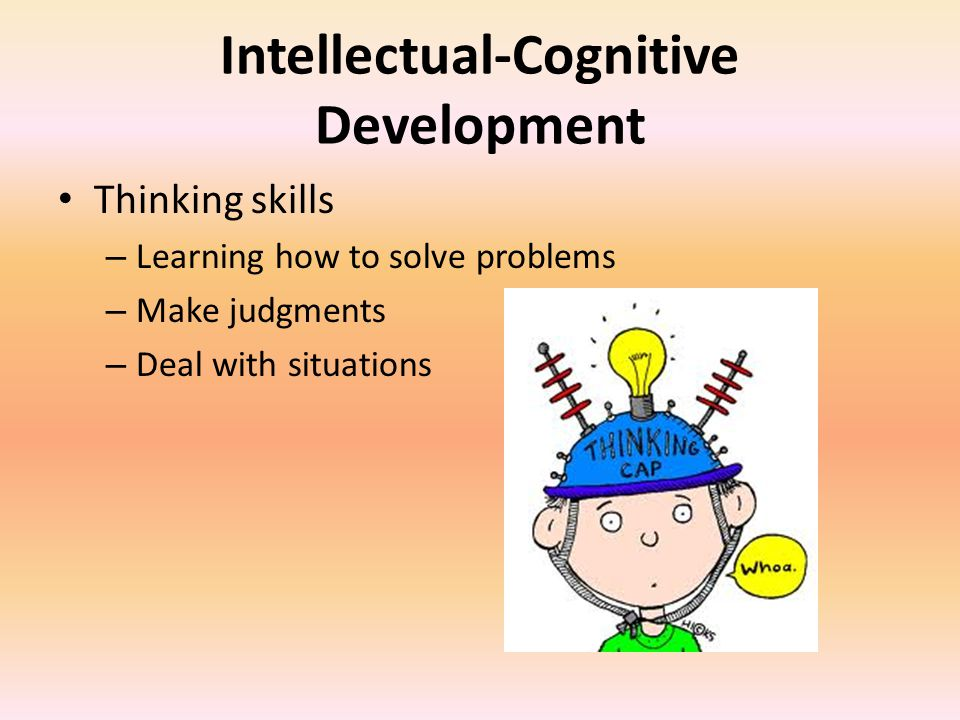 Intellectual-Cognitive Development