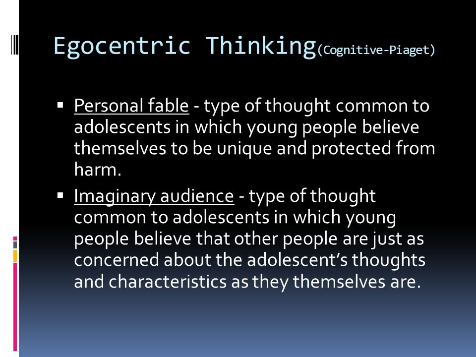 Egocentric Thinking(Cognitive-Piaget)