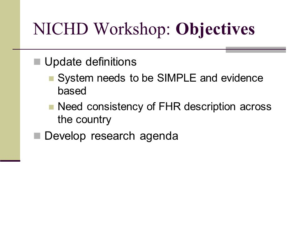 NICHD Workshop: Objectives