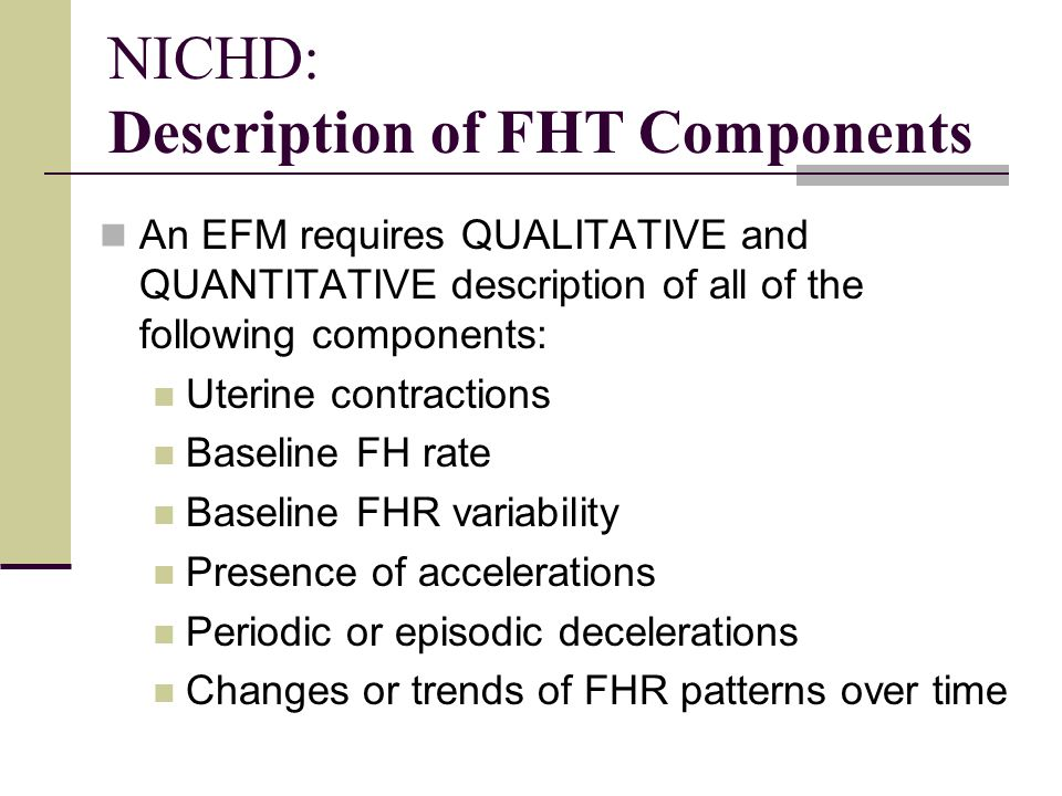 NICHD: Description of FHT Components