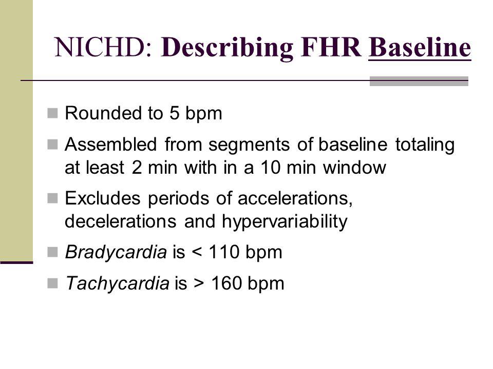 NICHD: Describing FHR Baseline