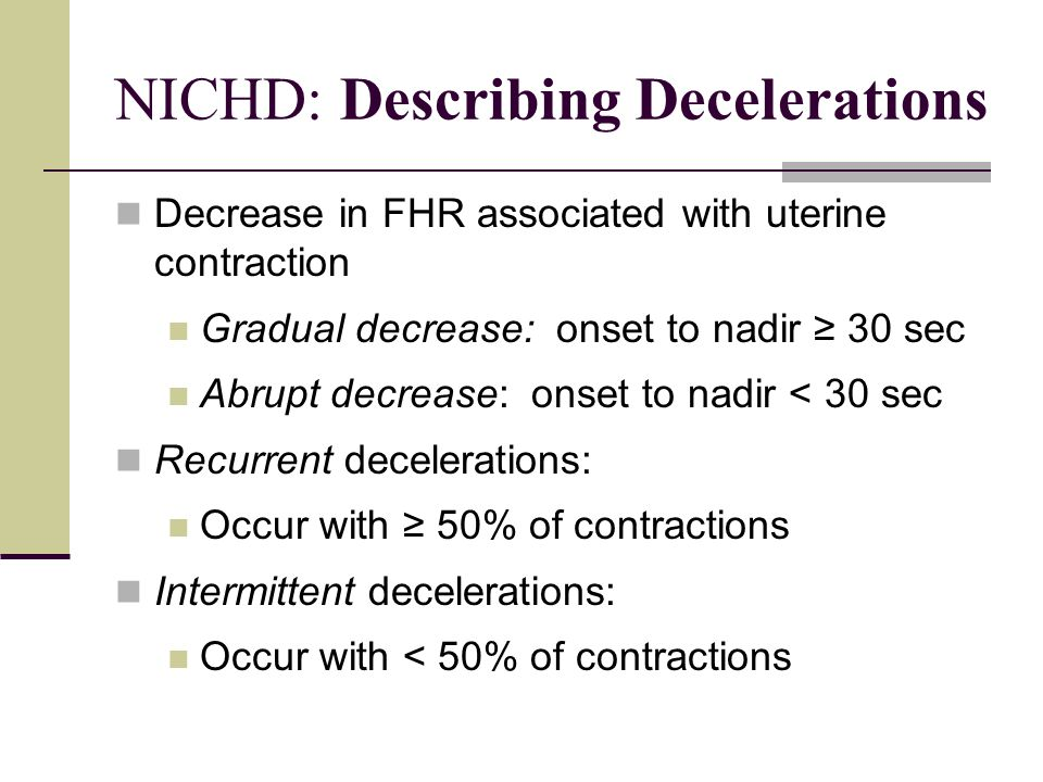NICHD: Describing Decelerations
