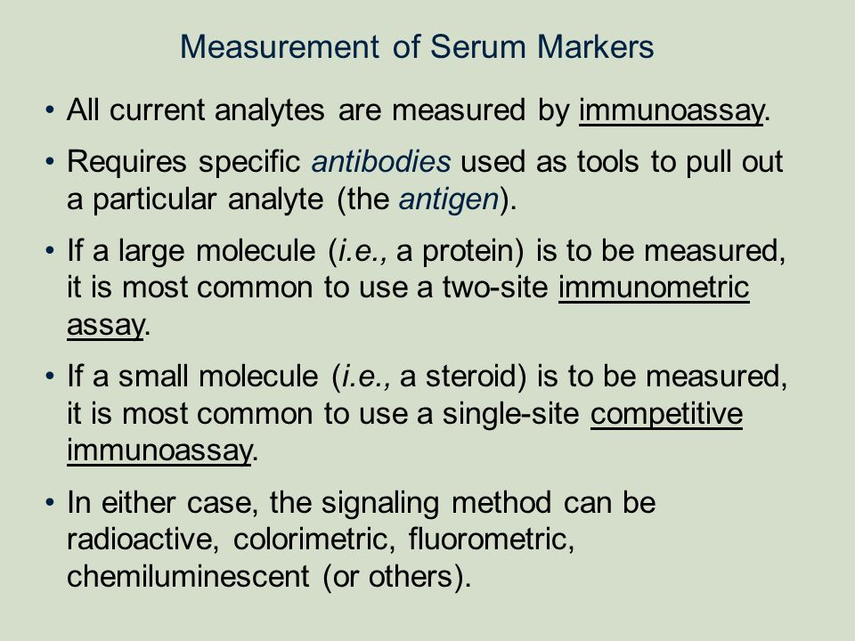 Measurement of Serum Markers
