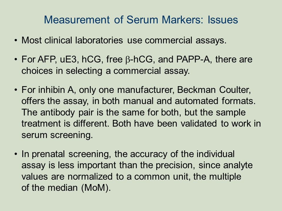 Measurement of Serum Markers: Issues