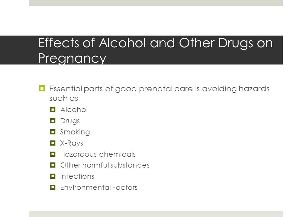 Effects of Alcohol and Other Drugs on Pregnancy