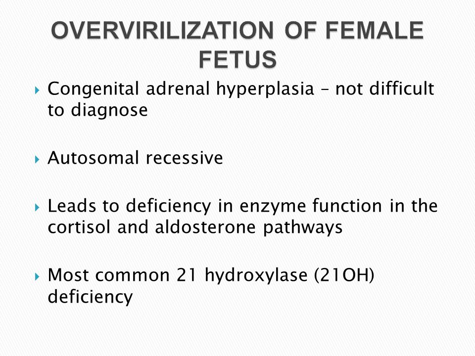 OVERVIRILIZATION OF FEMALE FETUS