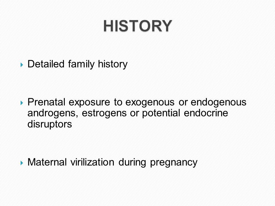 HISTORY Detailed family history