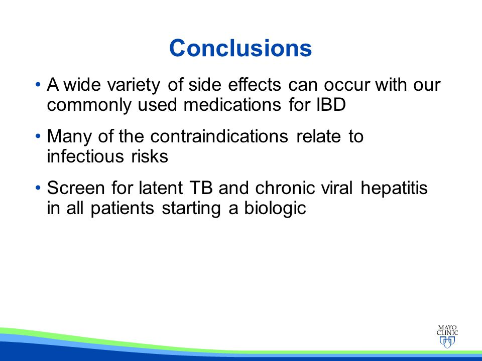 Conclusions A wide variety of side effects can occur with our commonly used medications for IBD.