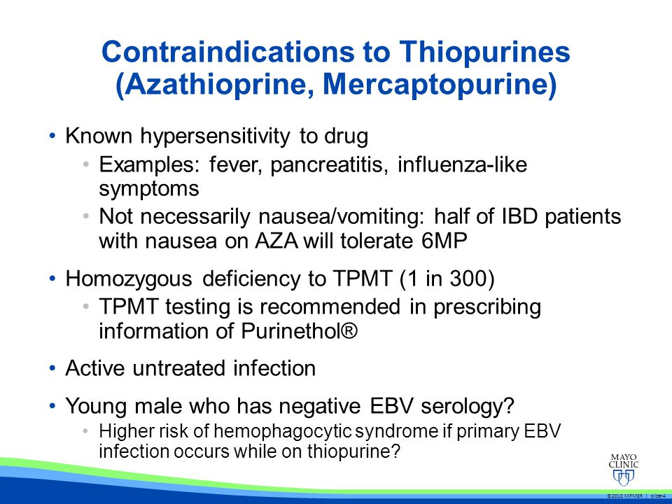 Contraindications to Thiopurines (Azathioprine, Mercaptopurine)