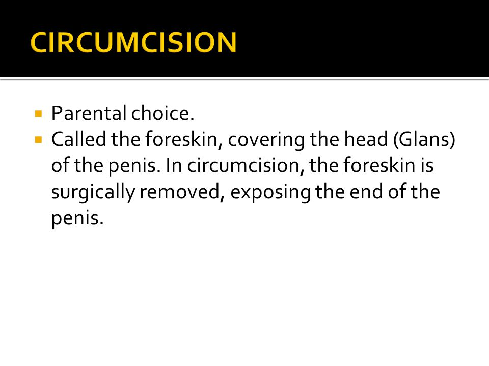 CIRCUMCISION Parental choice.
