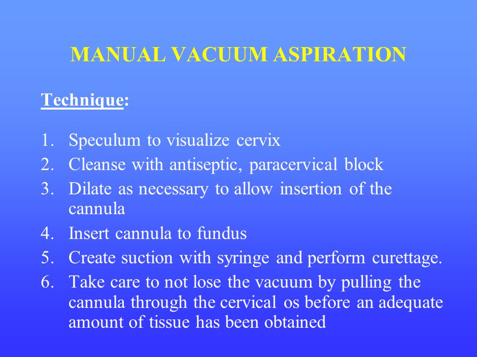 MANUAL VACUUM ASPIRATION