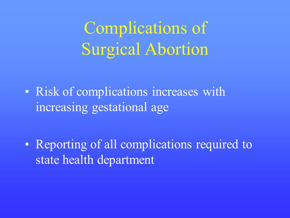 Complications of Surgical Abortion