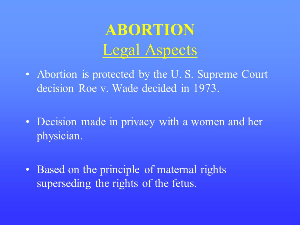 ABORTION Legal Aspects