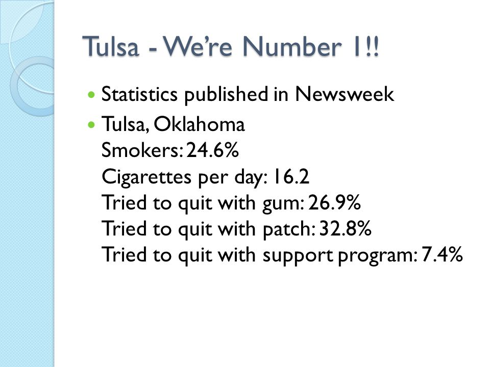Tulsa - We're Number 1!! Statistics published in Newsweek