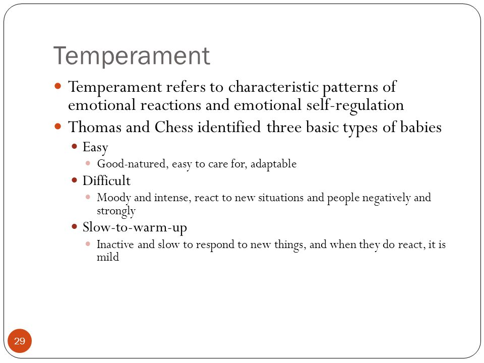 Temperament Temperament refers to characteristic patterns of emotional reactions and emotional self-regulation.