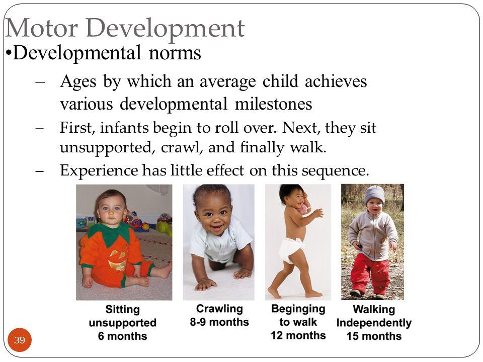 Motor Development Developmental norms