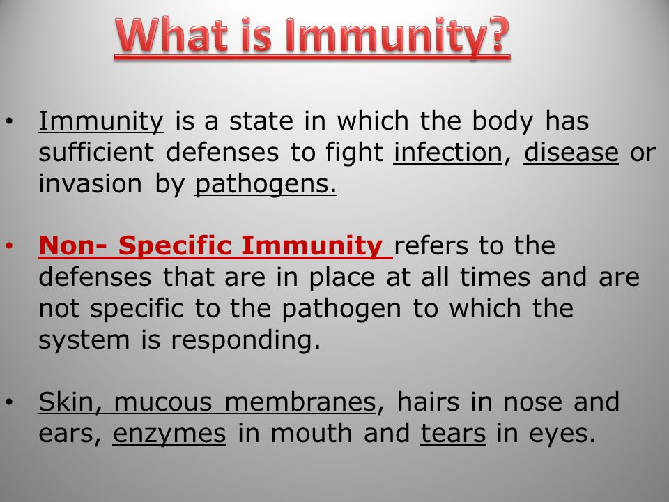 What is Immunity Immunity is a state in which the body has sufficient defenses to fight infection, disease or invasion by pathogens.