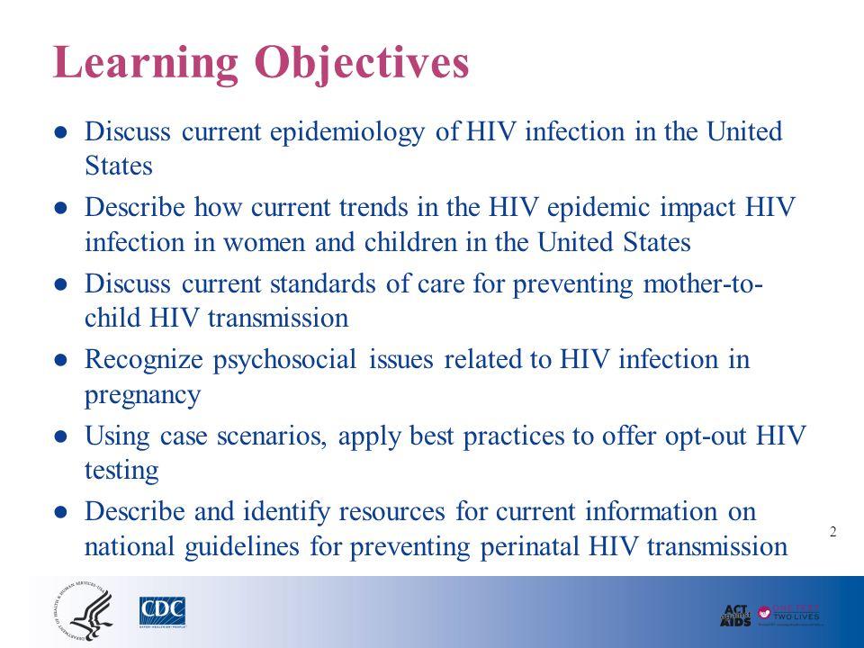 Perinatal HIV Epidemic: Situation Analysis