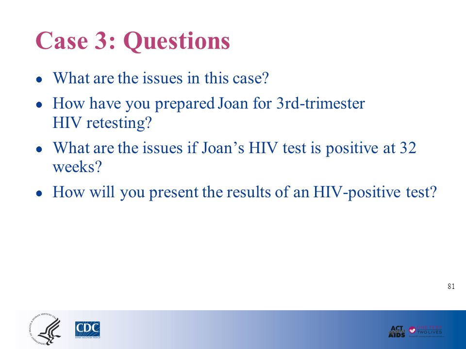 Case 4: OB/GYN Practice, Indeterminate HIV Test Results