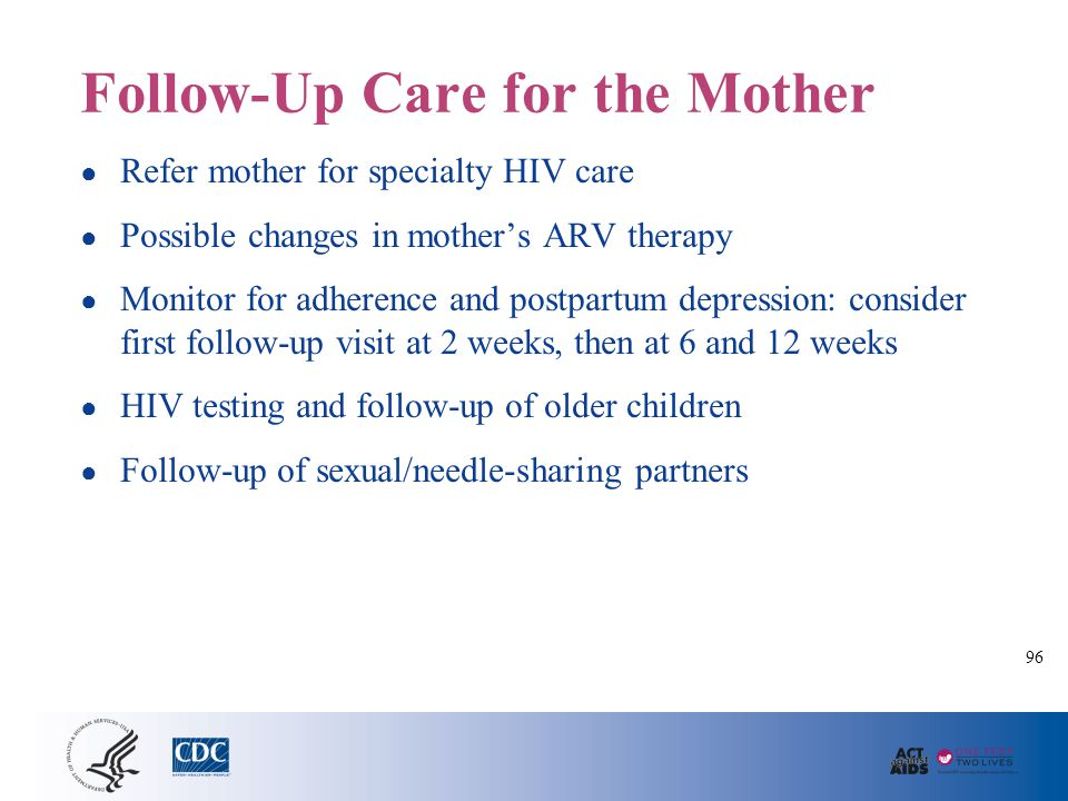 Follow-Up Care for the Mother (continued)