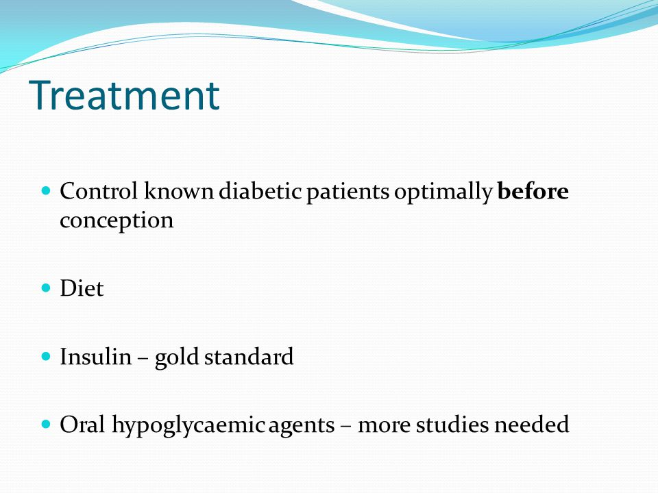 Treatment Control known diabetic patients optimally before conception