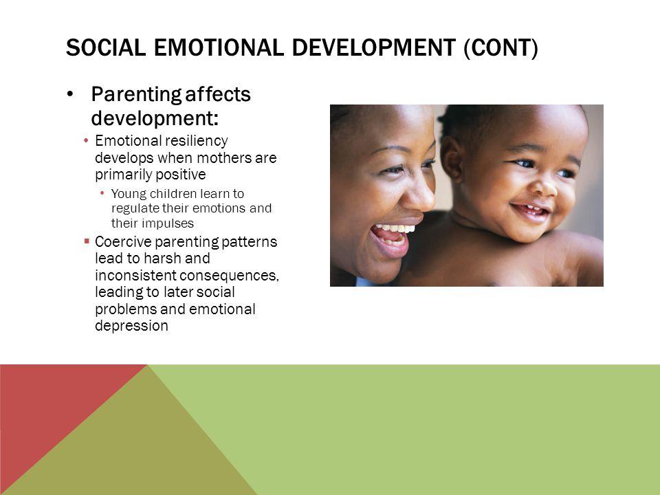 Social emotional development (cont)