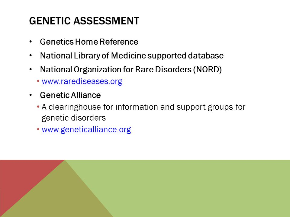 Genetic assessment Genetics Home Reference