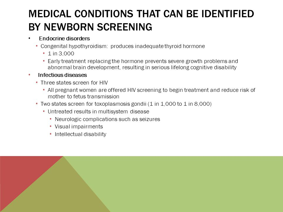 Medical conditions that can be identified by newborn screening