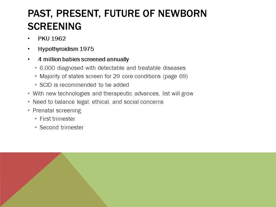 Past, present, future of newborn screening