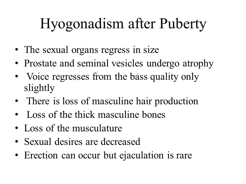 Hyogonadism after Puberty