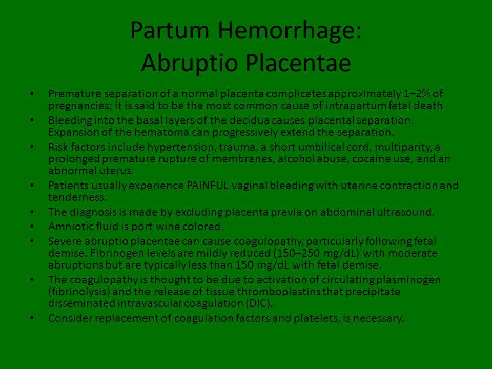Partum Hemorrhage: Abruptio Placentae