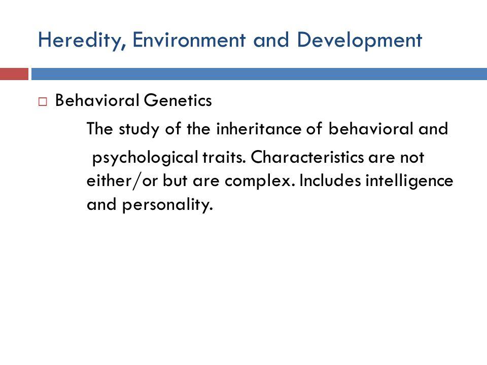 Heredity, Environment and Development