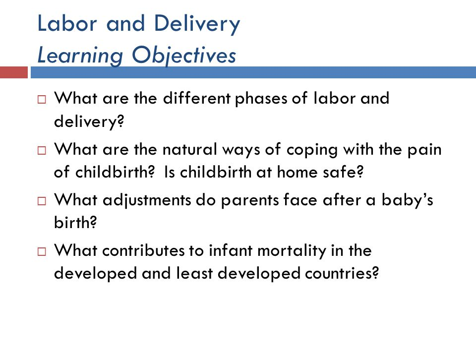 Labor and Delivery Learning Objectives
