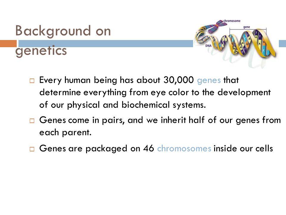 Background on genetics