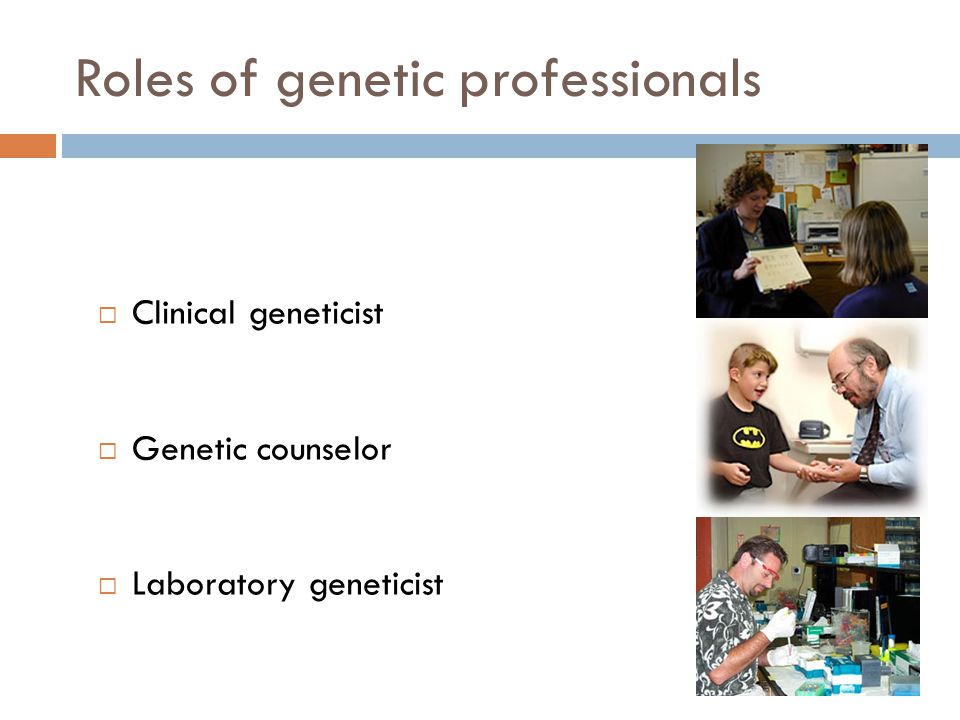 Roles of genetic professionals