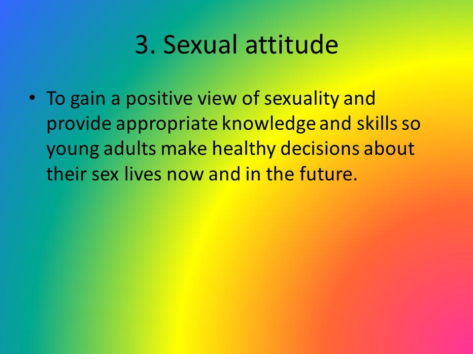3. Sexual attitude