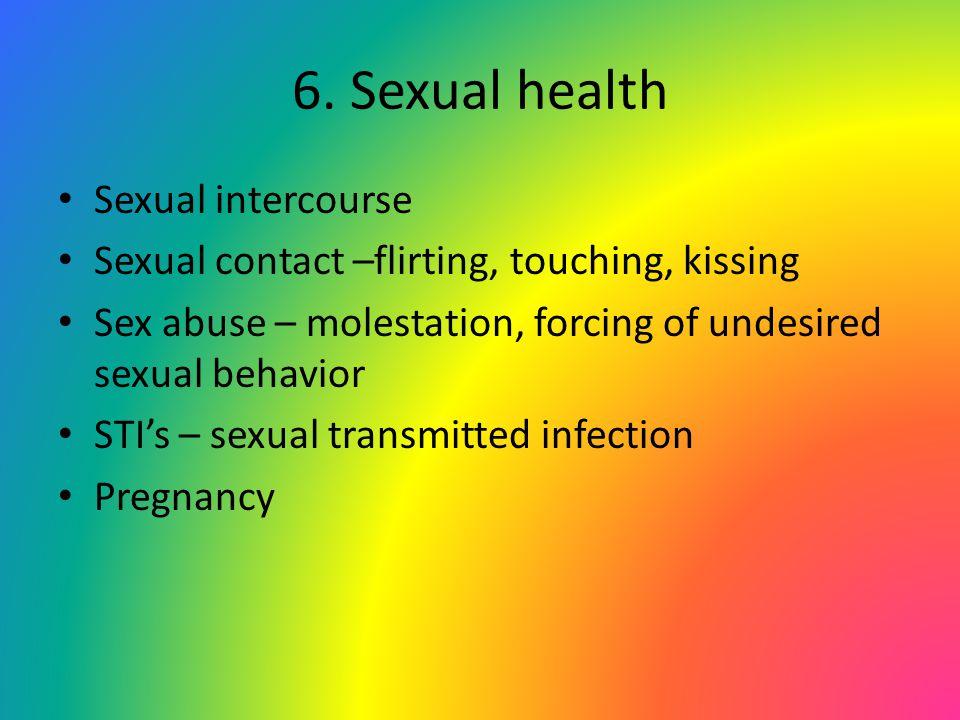 6. Sexual health Sexual intercourse