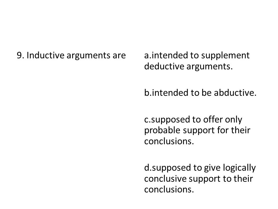 9. Inductive arguments are