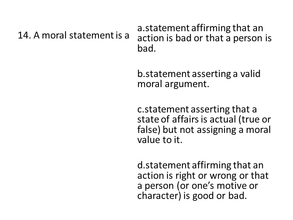 a.statement affirming that an action is bad or that a person is bad.