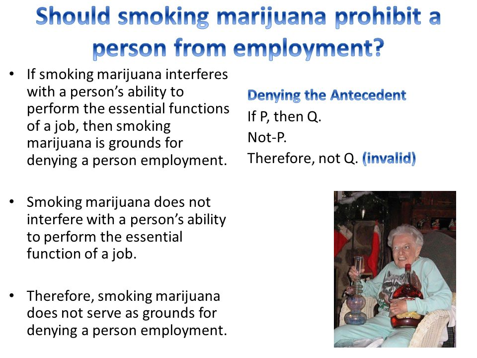 Should smoking marijuana prohibit a person from employment