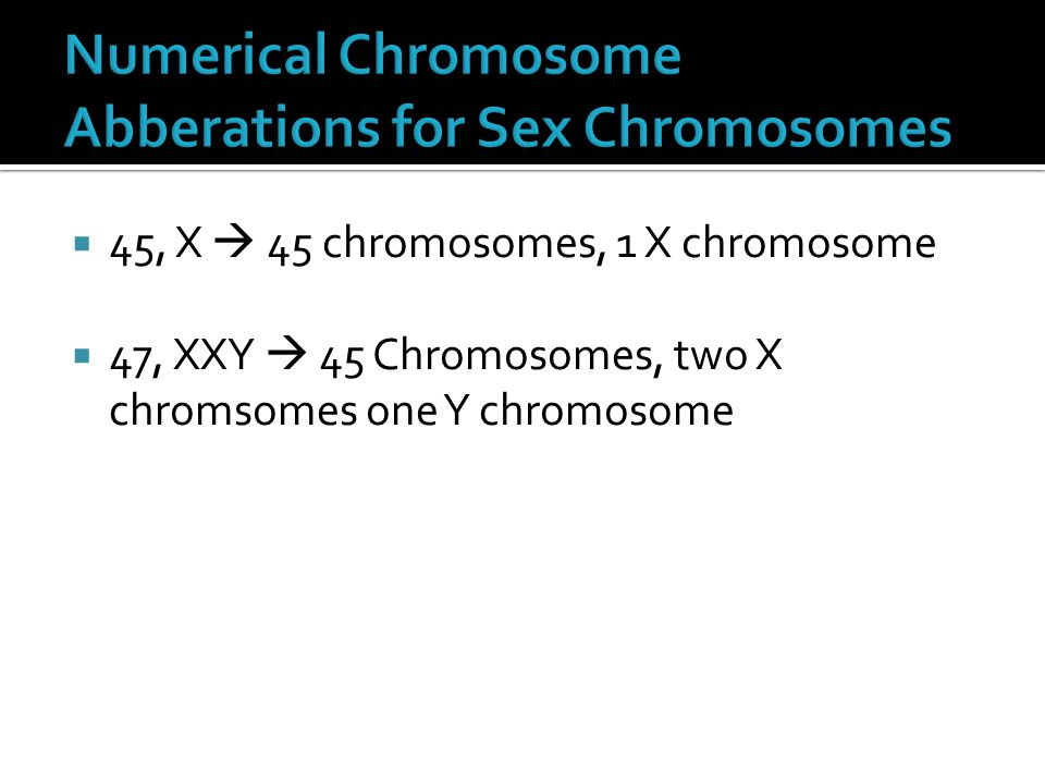 Numerical Chromosome Abberations for Sex Chromosomes