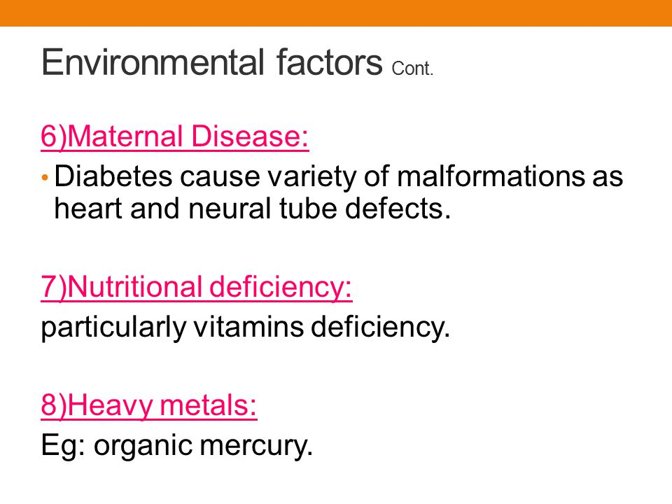 Environmental factors Cont.