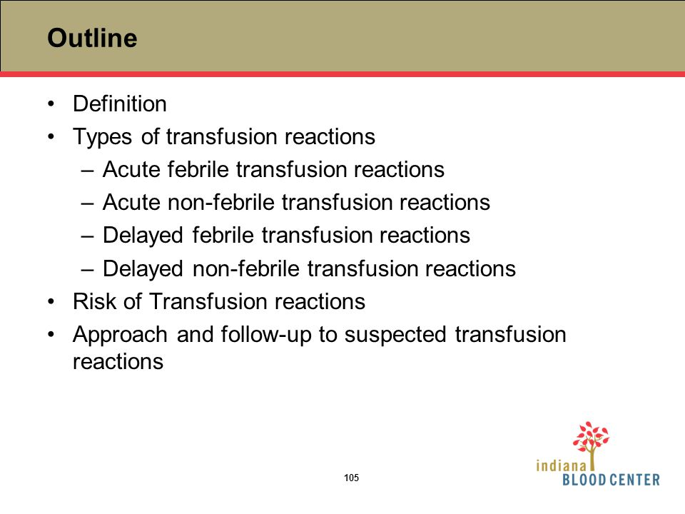 Outline Definition Types of transfusion reactions