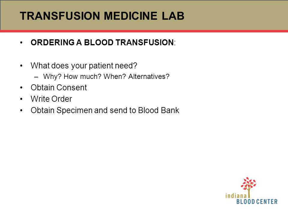 TRANSFUSION MEDICINE LAB