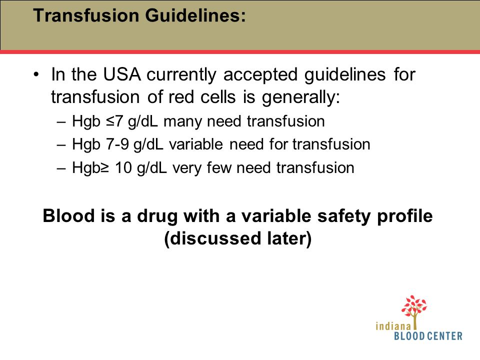 Transfusion Guidelines: