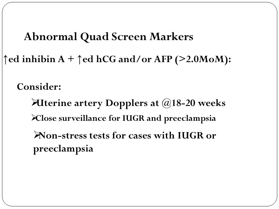 Abnormal Quad Screen Markers