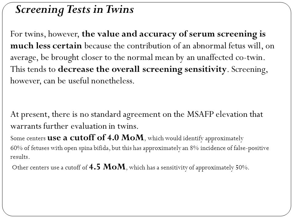 Screening Tests in Twins